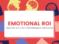Emotional ROI: Understanding the Emotional Connection to Your Brand