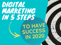 Digital Marketing in 5 Steps to have Success in 2020 | Strategy Hacks